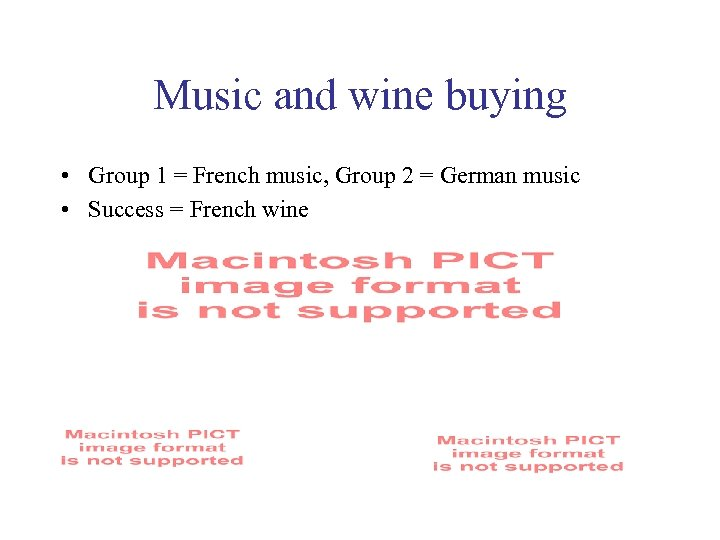Music and wine buying • Group 1 = French music, Group 2 = German