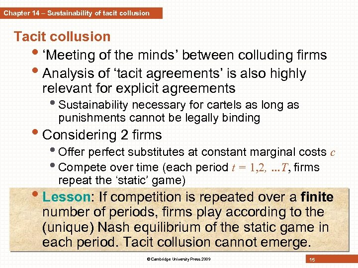 Chapter 14 – Sustainability of tacit collusion Tacit collusion • 'Meeting of the minds'