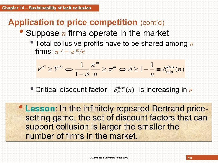 Chapter 14 – Sustainability of tacit collusion Application to price competition (cont'd) • Suppose