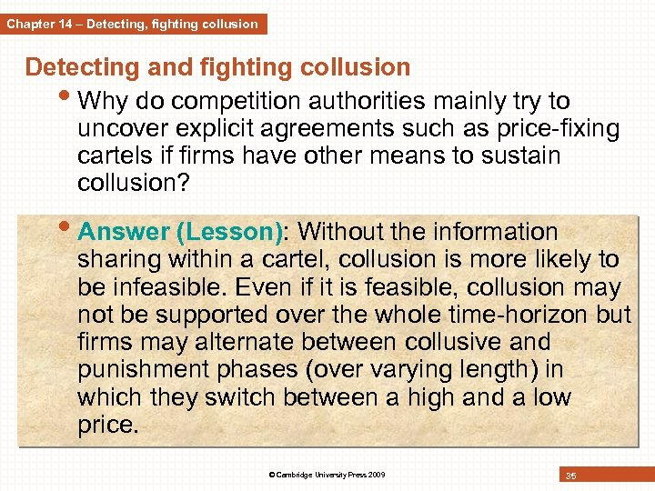 Chapter 14 – Detecting, fighting collusion Detecting and fighting collusion • Why do competition