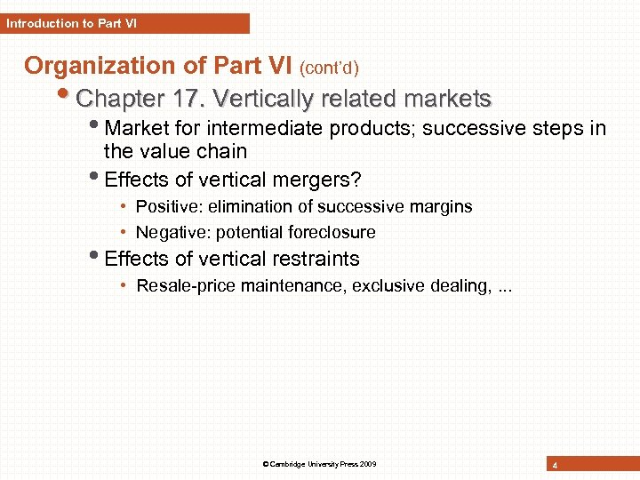 Introduction to Part VI Organization of Part VI (cont'd) • Chapter 17. Vertically related