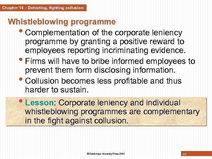 Chapter 14 – Detecting, fighting collusion Whistleblowing programme • Complementation of the corporate leniency