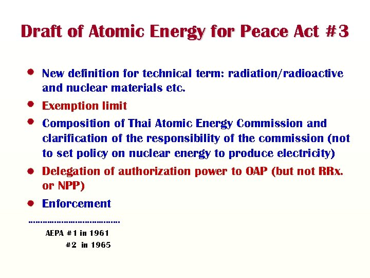Draft of Atomic Energy for Peace Act #3 • New definition for technical term: