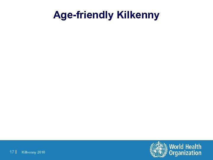 Age-friendly Kilkenny 17 | Kilkenny 2010
