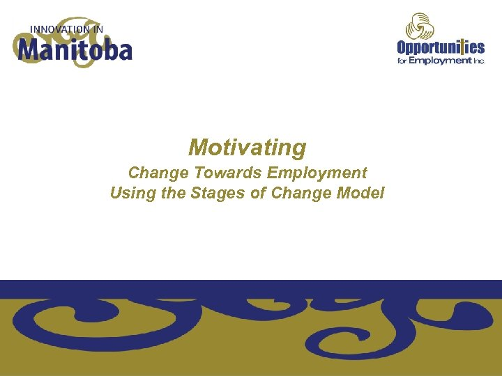 Motivating Change Towards Employment Using the Stages of Change Model
