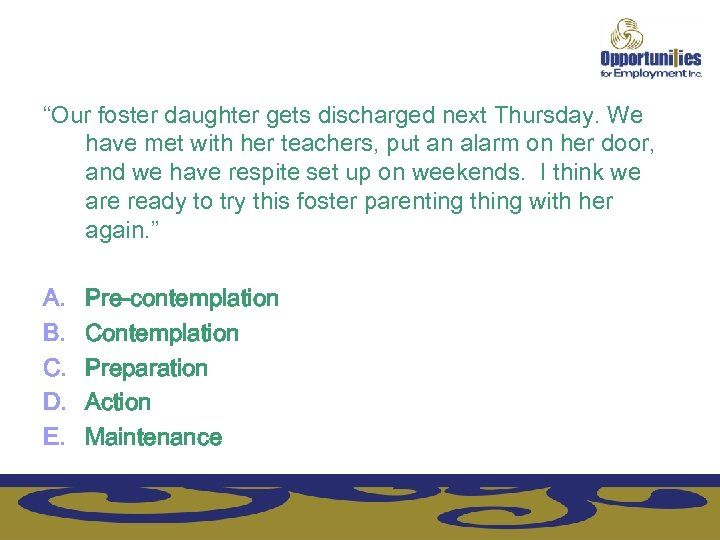 """Our foster daughter gets discharged next Thursday. We have met with her teachers, put"