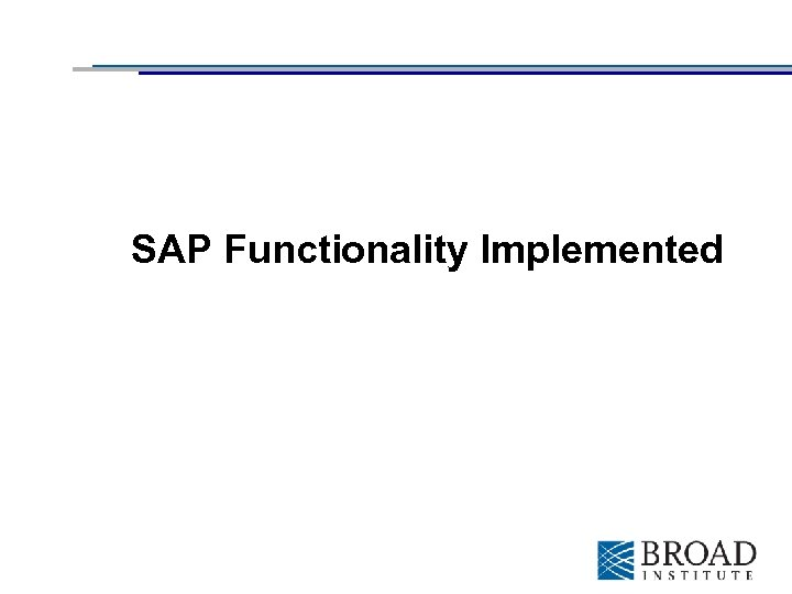 SAP Functionality Implemented