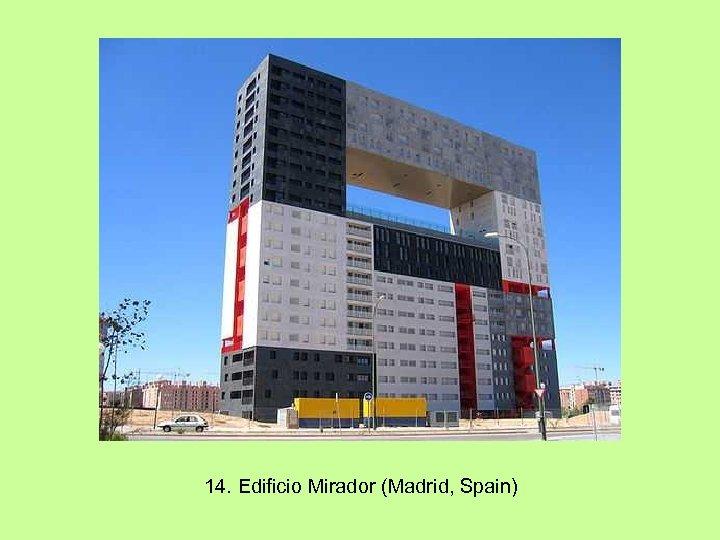 14. Edificio Mirador (Madrid, Spain)