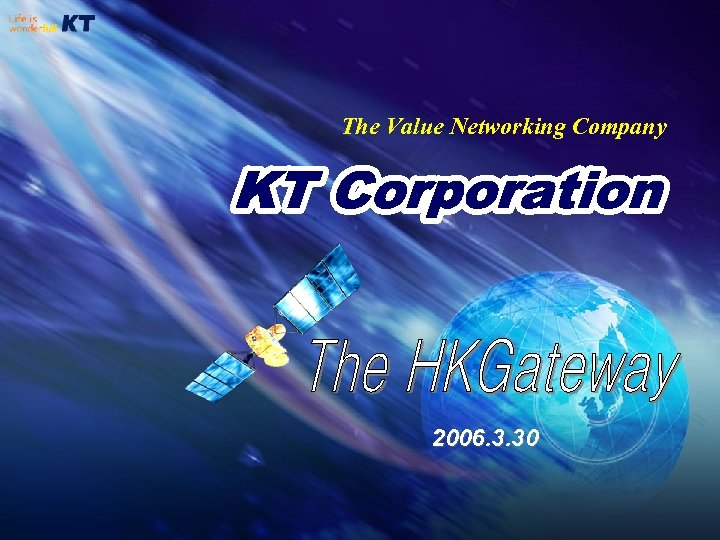 The Value Networking Company 2006. 3. 30