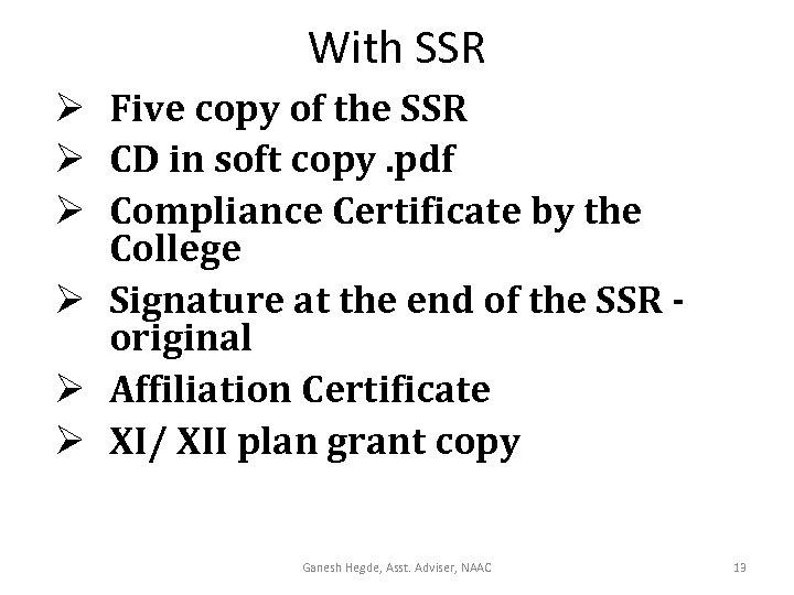 With SSR Ø Five copy of the SSR Ø CD in soft copy. pdf