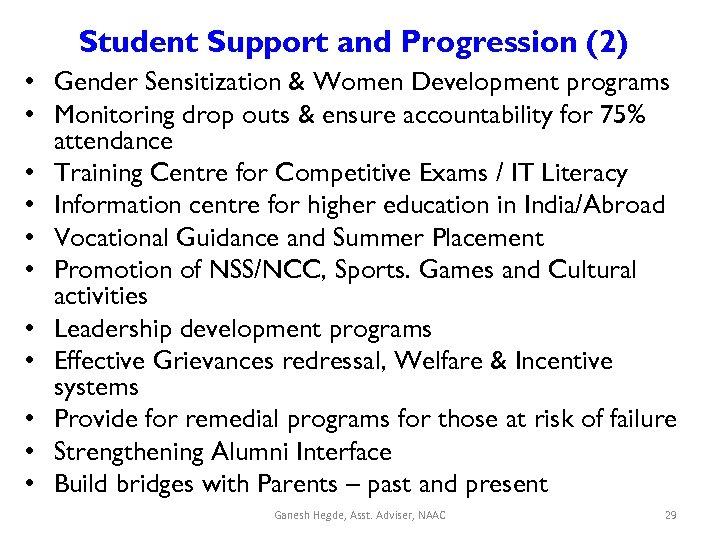 Student Support and Progression (2) • Gender Sensitization & Women Development programs • Monitoring