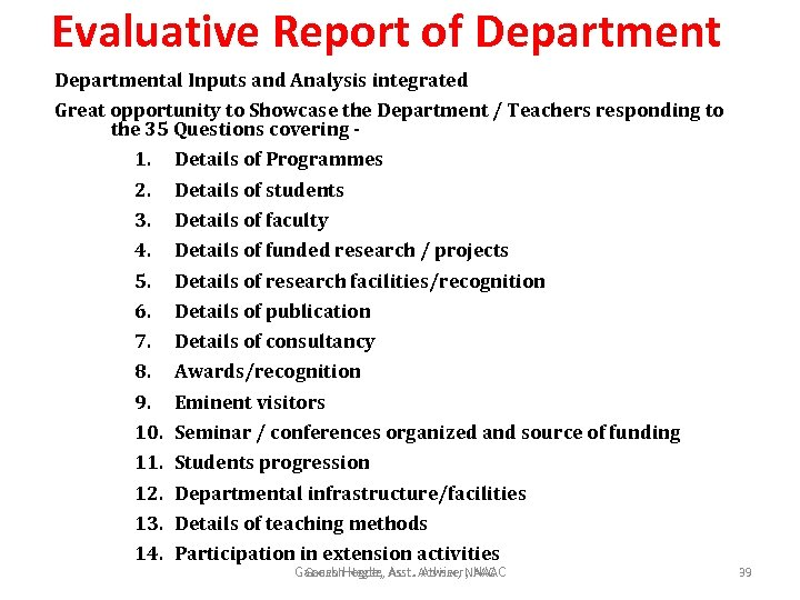 Evaluative Report of Departmental Inputs and Analysis integrated Great opportunity to Showcase the Department