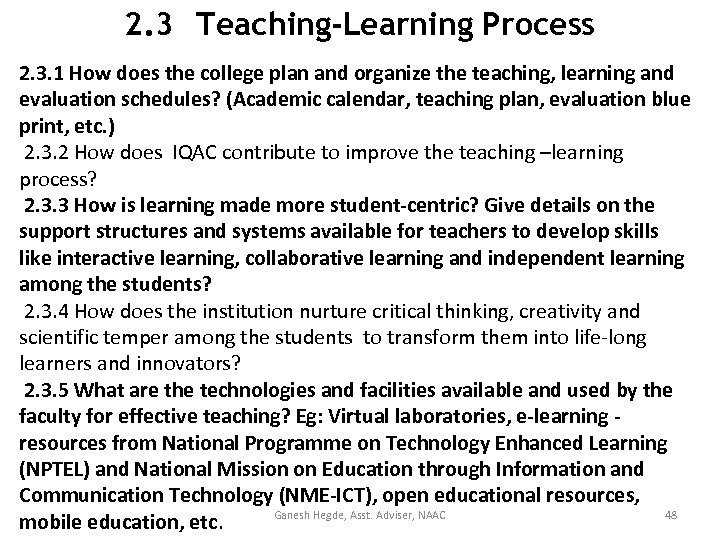 2. 3 Teaching-Learning Process 2. 3. 1 How does the college plan and organize