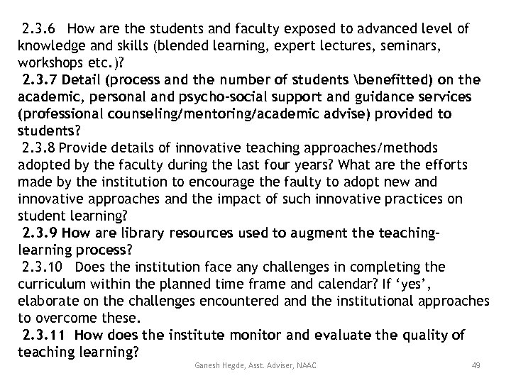 2. 3. 6 How are the students and faculty exposed to advanced level