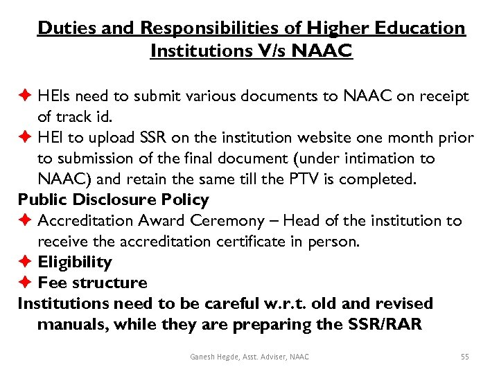 Duties and Responsibilities of Higher Education Institutions V/s NAAC HEIs need to submit various