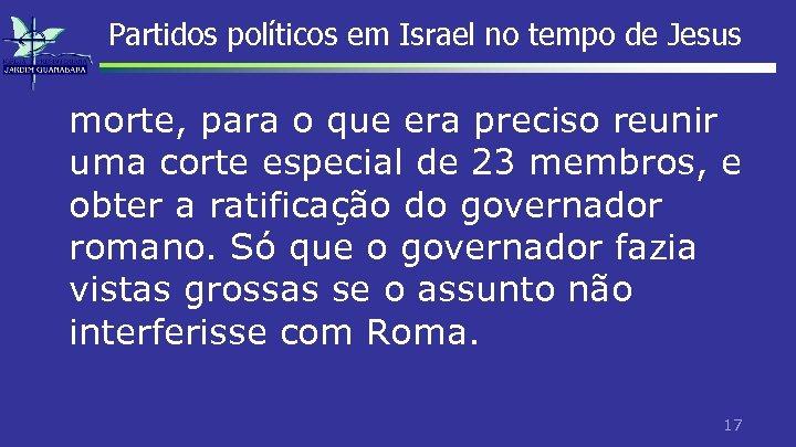 Partidos políticos em Israel no tempo de Jesus morte, para o que era preciso