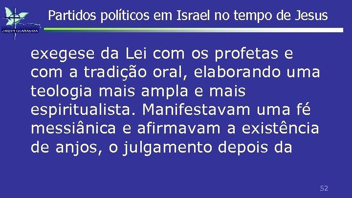Partidos políticos em Israel no tempo de Jesus exegese da Lei com os profetas