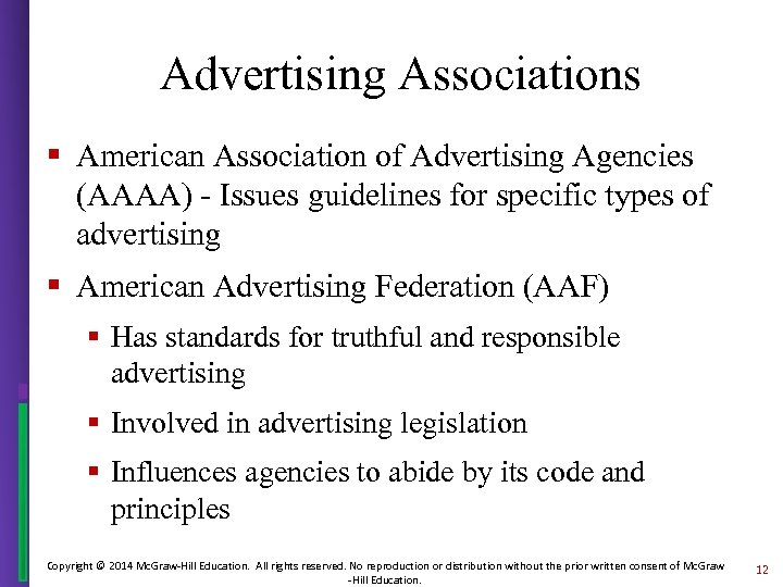 Advertising Associations § American Association of Advertising Agencies (AAAA) - Issues guidelines for specific
