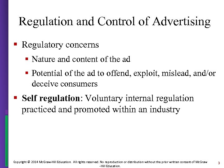 Regulation and Control of Advertising § Regulatory concerns § Nature and content of the