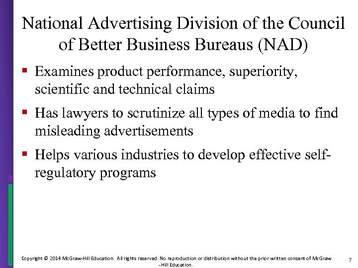 National Advertising Division of the Council of Better Business Bureaus (NAD) § Examines product