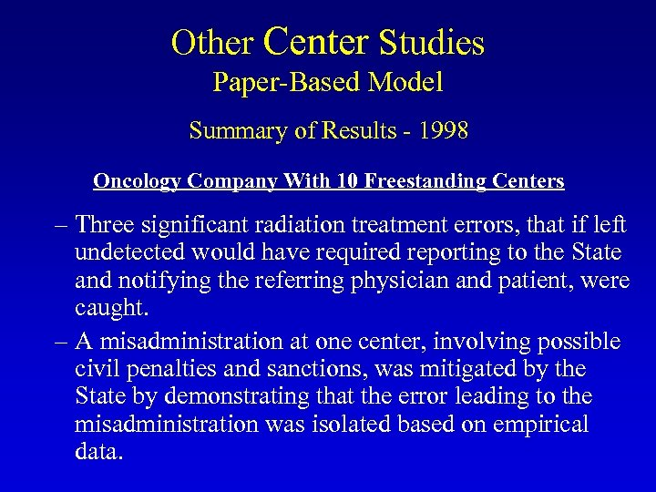 Other Center Studies Paper-Based Model Summary of Results - 1998 Oncology Company With 10
