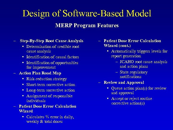 Design of Software-Based Model MERP Program Features – Step-By-Step Root Cause Analysis • Determination