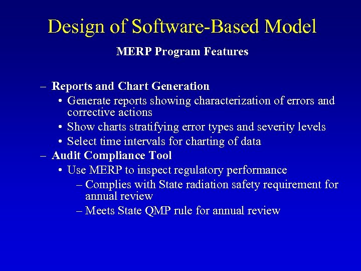 Design of Software-Based Model MERP Program Features – Reports and Chart Generation • Generate