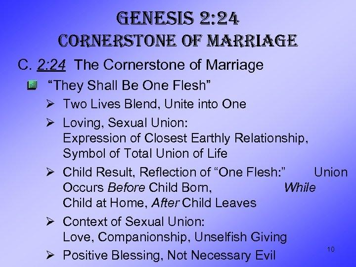 "GENESIS 2: 24 CORNERSTONE OF MARRIAGE C. 2: 24 The Cornerstone of Marriage ""They"