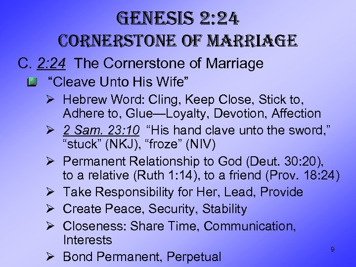 """GENESIS 2: 24 CORNERSTONE OF MARRIAGE C. 2: 24 The Cornerstone of Marriage """"Cleave"""