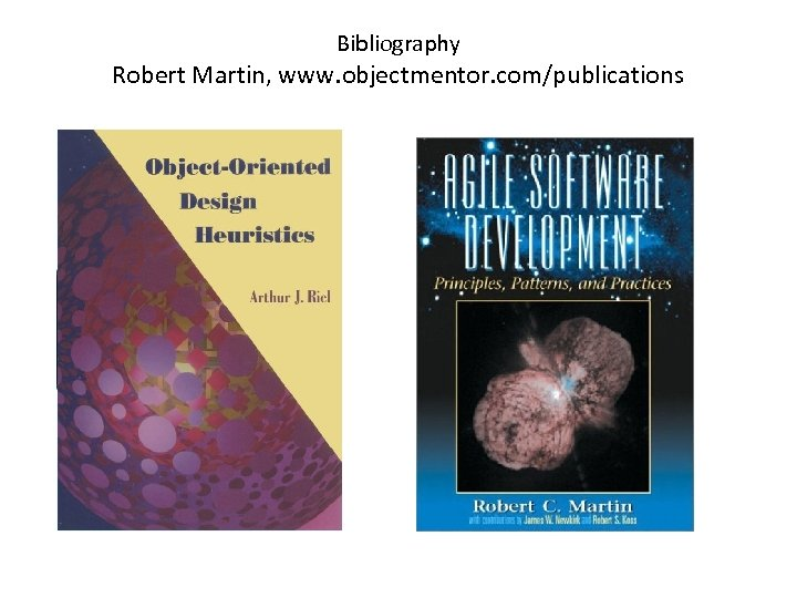 Bibliography Robert Martin, www. objectmentor. com/publications