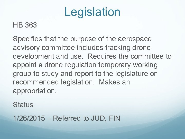 Legislation HB 363 Specifies that the purpose of the aerospace advisory committee includes tracking