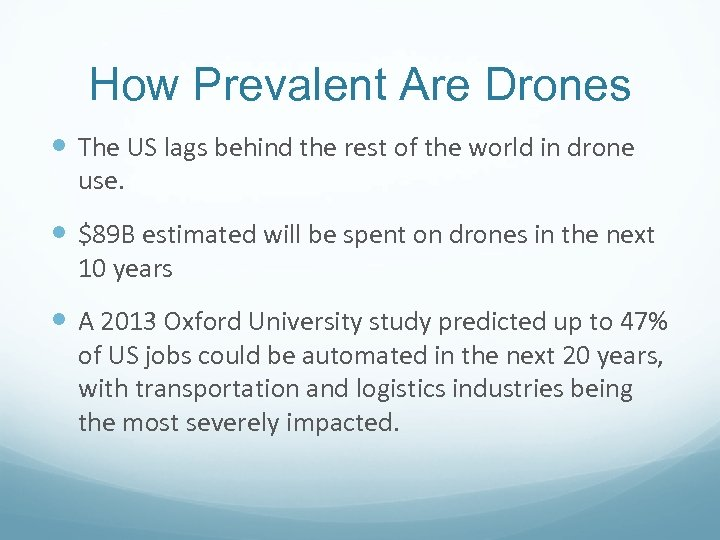 How Prevalent Are Drones The US lags behind the rest of the world in