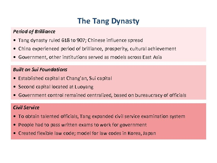 The Tang Dynasty Period of Brilliance • Tang dynasty ruled 618 to 907; Chinese