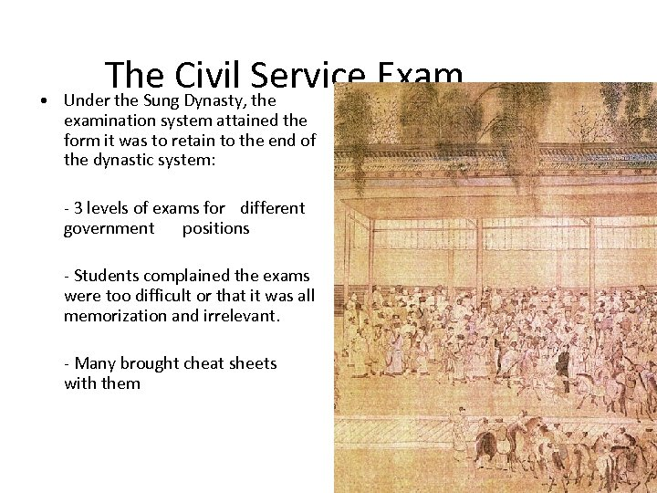 • The Civil Service Exam Under the Sung Dynasty, the examination system attained