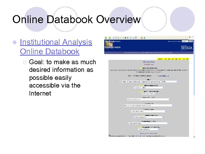 Online Databook Overview l Institutional Analysis Online Databook ¡ Goal: to make as much