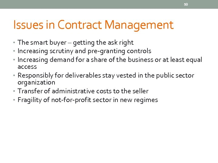 50 Issues in Contract Management • The smart buyer – getting the ask right