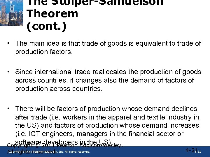 The Stolper-Samuelson Theorem (cont. ) • The main idea is that trade of goods