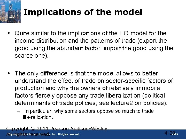 Implications of the model • Quite similar to the implications of the HO model