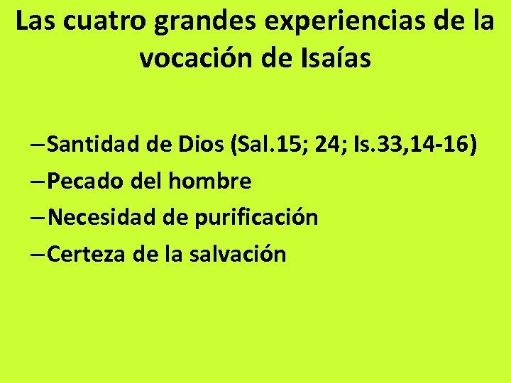Las cuatro grandes experiencias de la vocación de Isaías – Santidad de Dios (Sal.