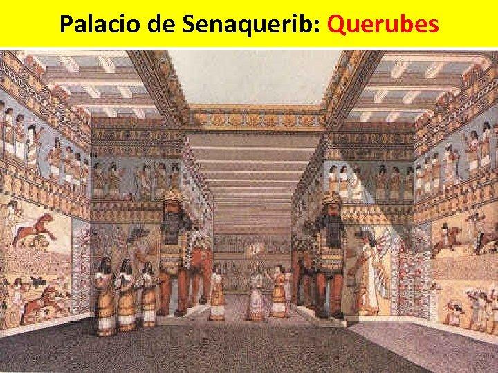 Palacio de Senaquerib: Querubes