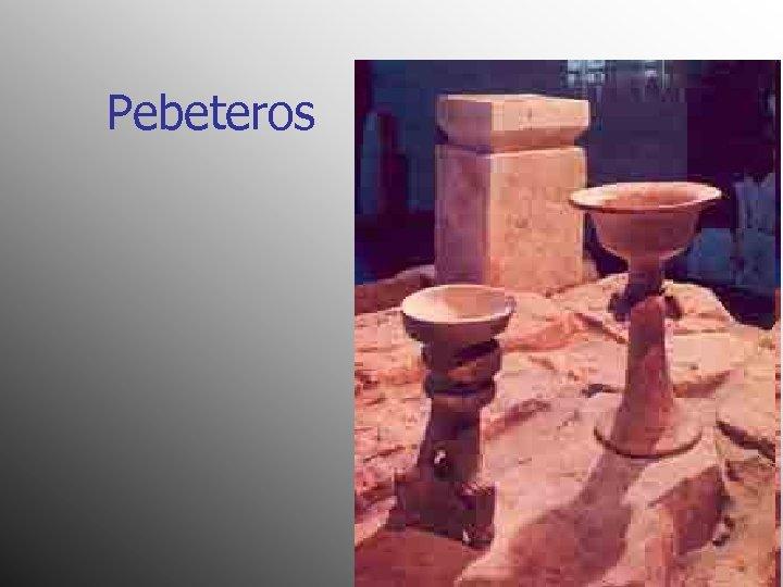 Pebeteros