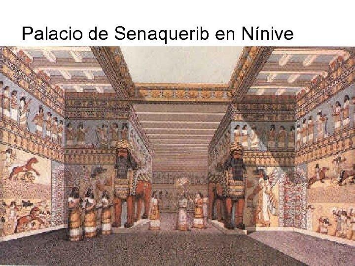 Palacio de Senaquerib en Nínive