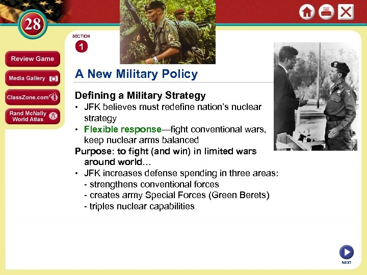 SECTION 1 A New Military Policy Defining a Military Strategy • JFK believes must