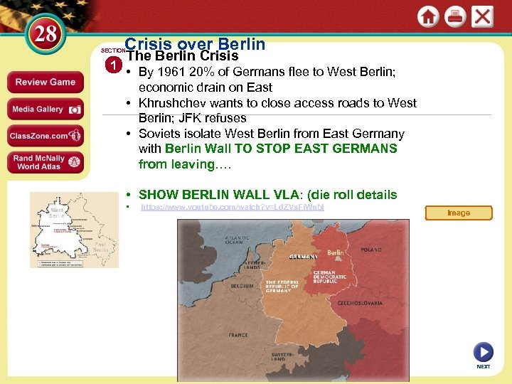 Crisis over Berlin SECTION 1 The Berlin Crisis • By 1961 20% of Germans