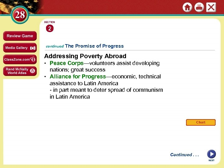 SECTION 2 continued The Promise of Progress Addressing Poverty Abroad • Peace Corps—volunteers assist