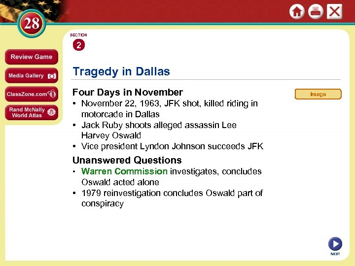SECTION 2 Tragedy in Dallas Four Days in November Image • November 22, 1963,