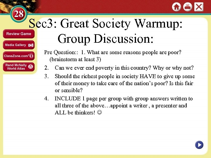 Sec 3: Great Society Warmup: Group Discussion: Pre Question: : 1. What are some