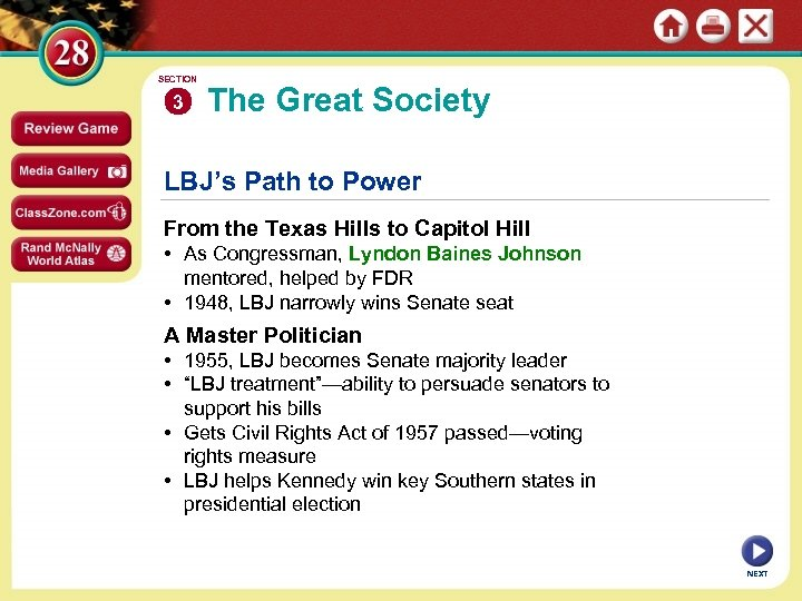 SECTION 3 The Great Society LBJ's Path to Power From the Texas Hills to