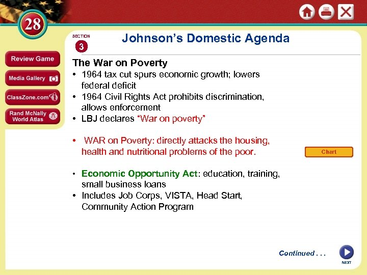 SECTION 3 Johnson's Domestic Agenda The War on Poverty • 1964 tax cut spurs