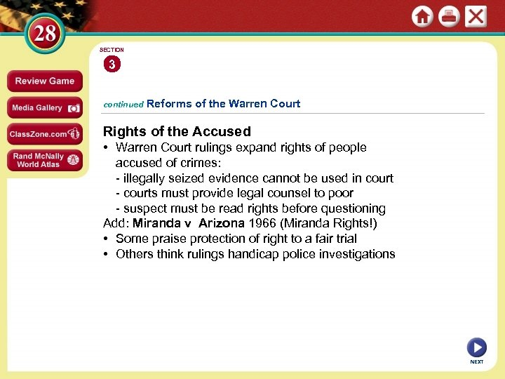 SECTION 3 continued Reforms of the Warren Court Rights of the Accused • Warren